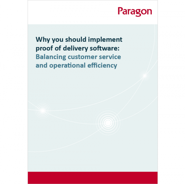 Thumbnail of Paragon's whitepaper: Why you should implement proof of delivery software