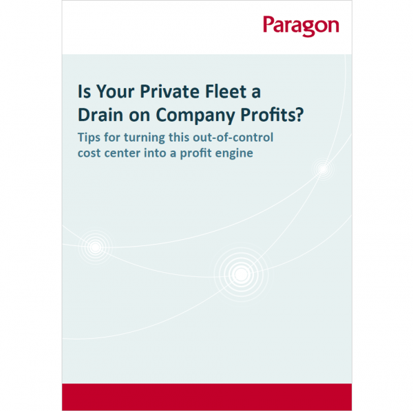 Thumbnail of Paragon's eBook: Is Your Private Fleet a Drain on Company Profits?